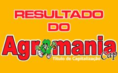 Agromania da Sorte – Resultado de domingo dia 15/12/2019